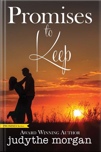 Promises to Keep. Book by Judythe Morgan.