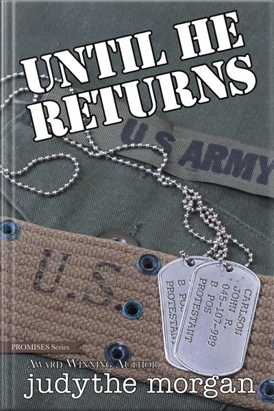 Until He Returns. Book by Judythe Morgan.