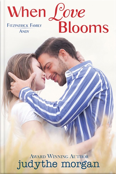 When Love Blooms. Book by Judythe Morgan.