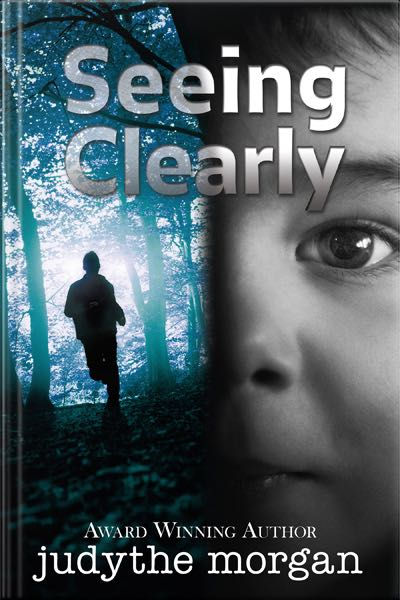 Seeing Clearly. Book by Judythe Morgan.